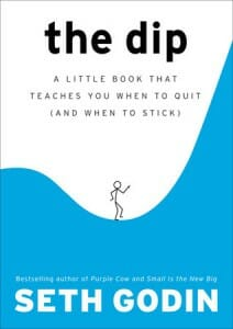 The Dip, by Seth Godin