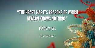 Heart has its reasons